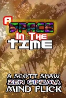 A Space in the Time on-line gratuito