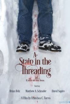 Ver película A Stain in the Threading