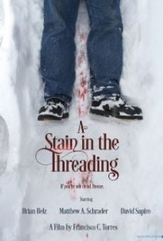 Película: A Stain in the Threading