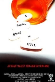 Ver película A Sudden Sleep of Evil