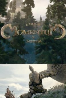 A Tale of Momentum & Inertia on-line gratuito