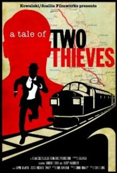 A Tale of Two Thieves online free