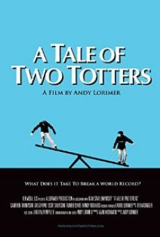 Película: A Tale of Two Totters