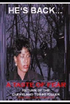 Ver película A Taste of Fear: Return of the Cleveland Torso Killer
