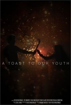 Ver película A Toast to Our Youth