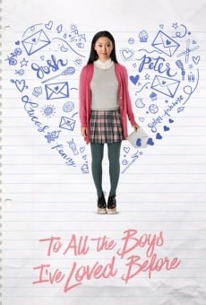 To All the Boys I've Loved Before on-line gratuito