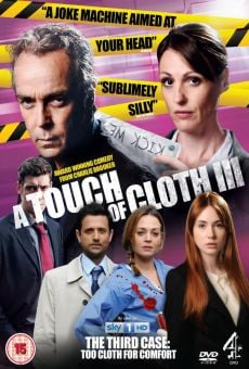 Película: A Touch of Cloth: Too Cloth for Comfort