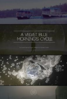 A Velvet Blue Morning's Cycle Online Free