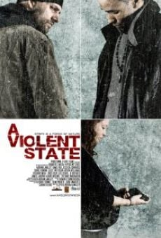 Watch A Violent State online stream