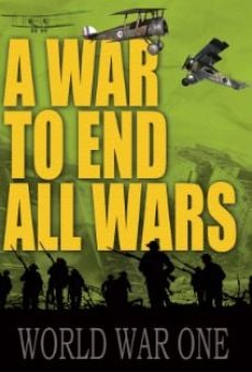 A War to End All Wars online free
