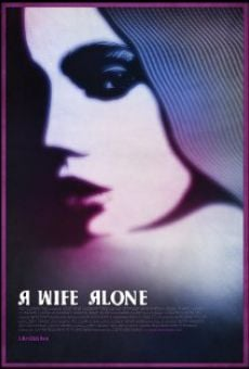 Watch A Wife Alone online stream