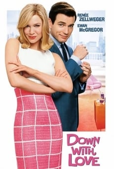 Abbasso l'amore - Down with love online streaming
