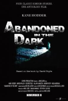 Película: Abandoned in the Dark