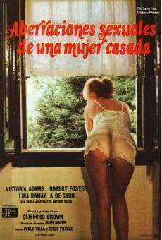 Ver película Aberraciones sexuales de una mujer casada