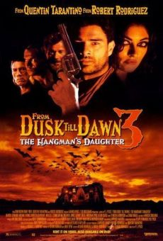 From Dusk Till Dawn 3: The Hangman's Daughter on-line gratuito