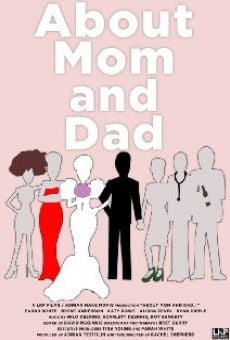 Película: About Mom and Dad...