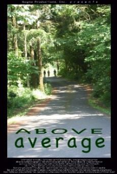 Above Average en ligne gratuit