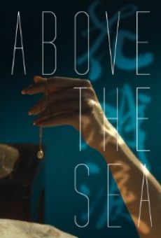 Ver película Above the Sea