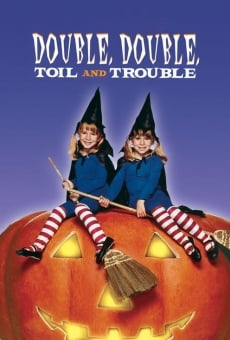 Double, Double, Toil and Trouble on-line gratuito