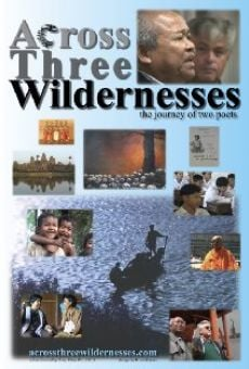 Película: Across Three Wildernesses