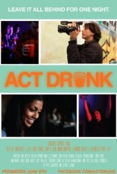 Act Drunk online streaming