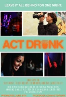 Act Drunk on-line gratuito