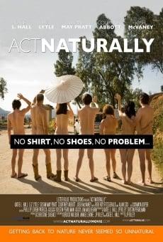 Ver película Act Naturally