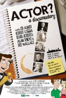 Actor? A Documentary online