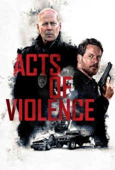 Acts of Violence online streaming