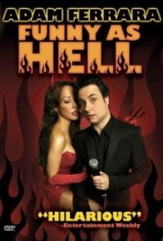Adam Ferrara: Funny as Hell online streaming