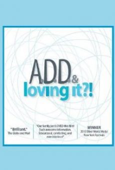 ADD & Loving It?! gratis