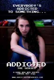 Película: Addicted: The Series