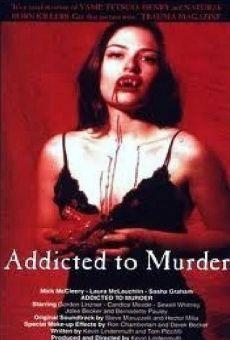 Ver película Addicted to Murder