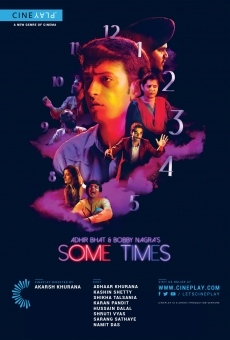 Adhir Bhat and Bobby Nagra's Some Times online kostenlos