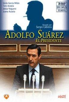 Ver película Adolfo Suárez, el presidente