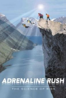 Adrenaline Rush: The Science of Risk online free