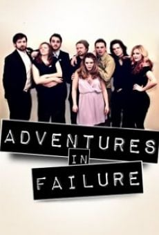 Watch Adventures in Failure online stream