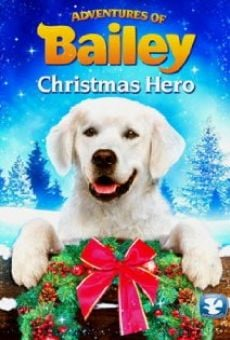Adventures of Bailey: Christmas Hero on-line gratuito
