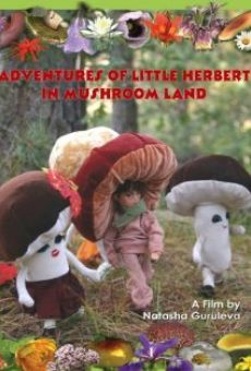 Ver película Adventures of Little Herbert in Mushroom Land