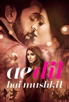 Ae Dil Hai Mushkil on-line gratuito