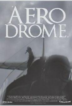 Watch Aerodrome online stream