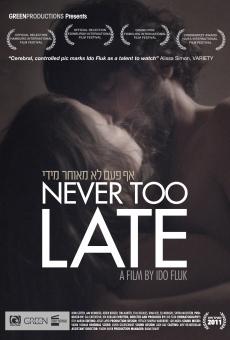 Ver película Nunca es demasiado tarde