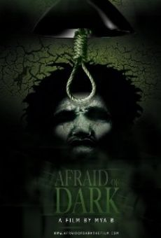 Afraid of Dark online