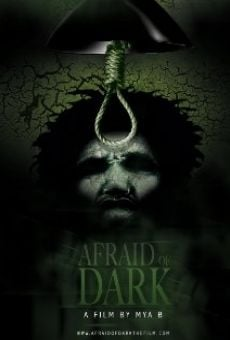 Afraid of Dark online streaming
