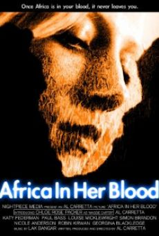 Ver película Africa in Her Blood