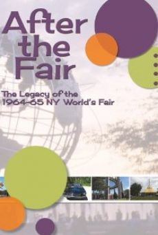 After the Fair: The Legacy of the 1964-65 New York World's Fair online streaming