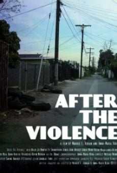 Watch After the Violence online stream
