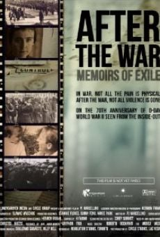 After the War: Memoirs of Exile en ligne gratuit