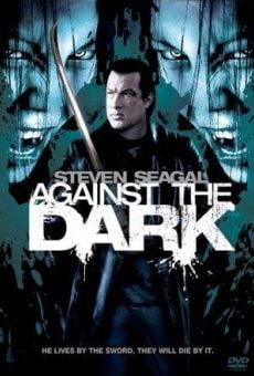 Against the Dark stream online deutsch