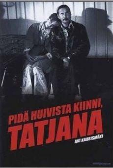 Ver película Agárrate el pañuelo, Tatiana